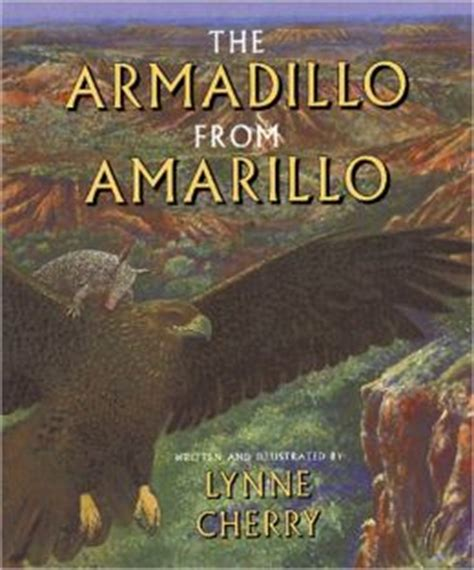 barnes and noble amarillo the armadillo from amarillo by lynne cherry