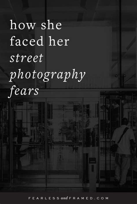 faced  street photography fears