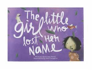 Little Girl Who Lost Her Name Book