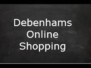Online Shop Uk : debenhams online shopping get paid to shop at debenhams ~ Watch28wear.com Haus und Dekorationen