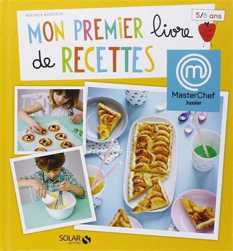 mon livre de cuisine concours a gagner mon premier livre de recettes adam