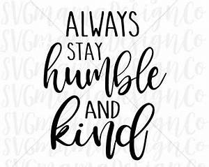 rustic sign etsy studio With what kind of paint to use on kitchen cabinets for always stay humble and kind wall art