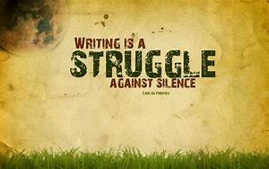 Life Quotes: Struggle Quote Abput Writing Is A Struggle ...