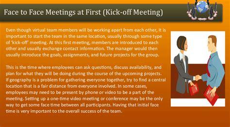 face  face meetings   kick  meeting