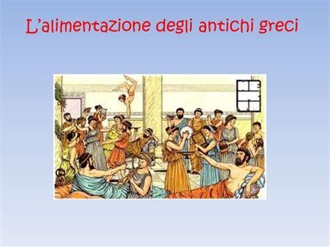 alimentazione antichi greci l alimentazione degli antichi greci ppt