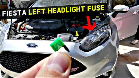 ford fiesta front left headlight fuse location replacement