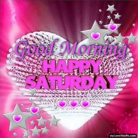 good morning happy saturday quote  starts  hearts