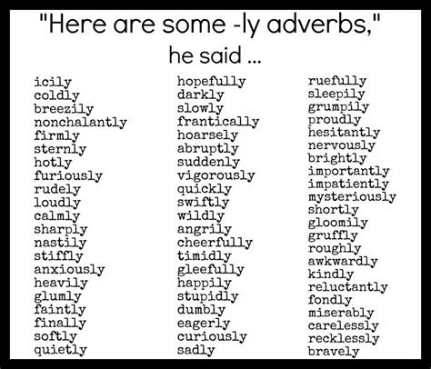 ly adverbs believe me there s plenty more i just