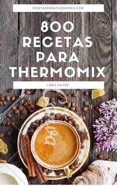 Libro gratis 800 recetas para Thermomix - Recetas para ...