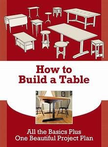 Learn How to Build a Table & Up your Furniture Making Skills