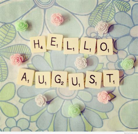 Hello August #helloaugust #augustquote #newmonthquote ...