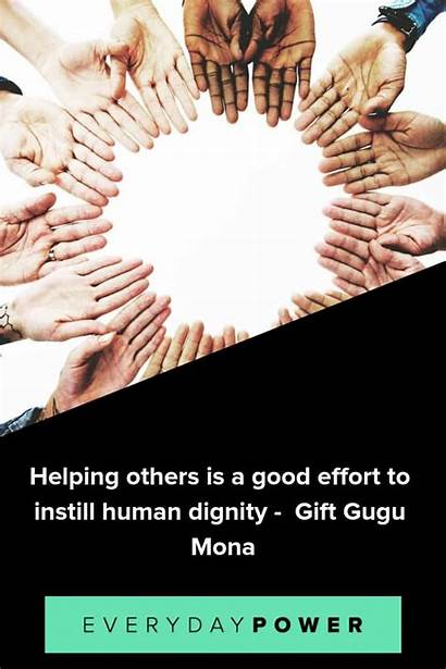 Helping Others Quotes Help Return Serving Nothing