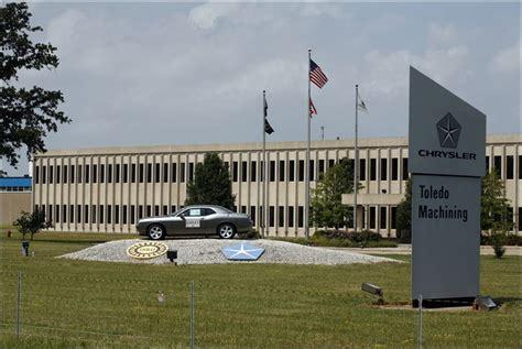 Chrysler Toledo Ohio by Chrysler To Invest 72m At Toledo Machining In Perrysburg