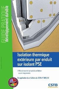 Isolation Extérieure Enduit : isolation thermique ext rieure par enduit sur isolant pse ~ Nature-et-papiers.com Idées de Décoration