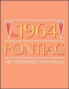 1964 Pontiac Air Conditioning Repair Shop Manual Original
