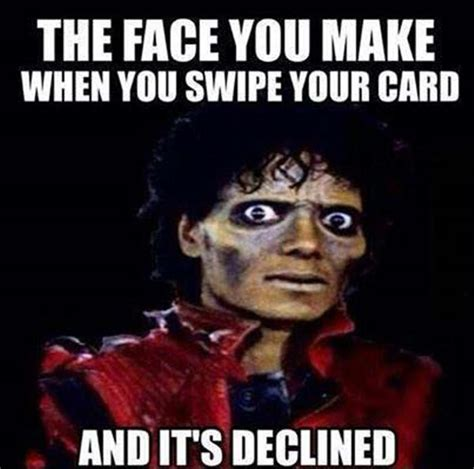 The best memes from instagram, facebook, vine, and twitter about credit card declined. Credit card declined. - RealFunny