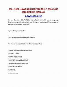 2001 2002 Kawasaki Kaf620 Mule 3000 3010 3020 Repair