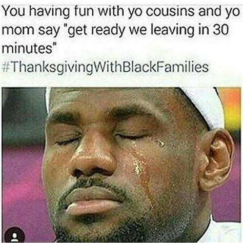 Thanksgiving With Black Families Memes - my daughter lol thanksgiving with black families memes i found funny pinterest lol