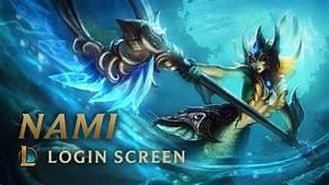 Nami, the Tidecaller   Login Screen - League of Legends ...