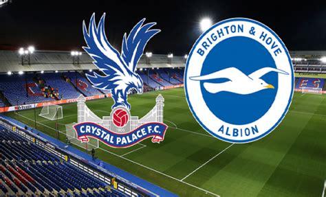 Liga Inggris: Crystal Palace Vs Brighton & Hove Albion ...