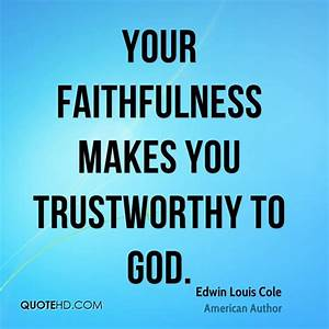Edwin Louis Cole Faith Quotes | QuoteHD