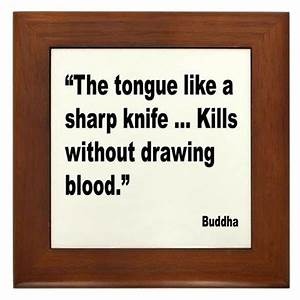 Tongue Quotes. ... Sharp Mouth Quotes