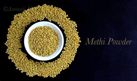 Methi Powder Menthi Podi How To Make Methi Powder