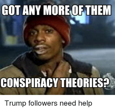 Conspiracy Meme Search Conspiracy Theory Memes On Me Me