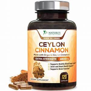 Nature U0026 39 S Nutrition Cinnamon Supplement True Ceylon Pills  1800 Mg  120 Capsules