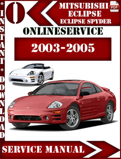 auto manual repair 2003 mitsubishi eclipse electronic throttle control mitsubishi eclipse and spyder 2003 2004 2005 service repair manual