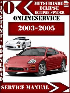Mitsubishi Eclipse And Spyder 2003 2004 2005 Service