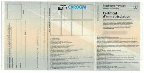 carte grise certificat d immatriculation le guide complet