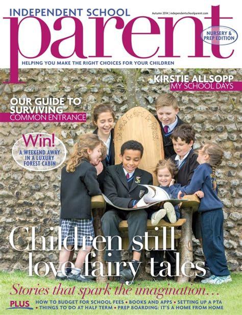 Independent School Parent-Autumn 2014 Magazine