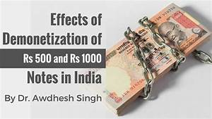 Effects Of Demonetization Of Rs 500  U0026 1000 Notes In India