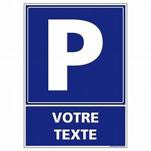 Panneau De Signalisation Personnalisé : panneau de signalisation parking personnaliser l0702 ~ Dailycaller-alerts.com Idées de Décoration