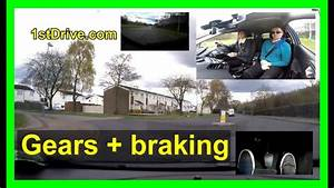 Driving Lessons For Beginners - Gears And Braking