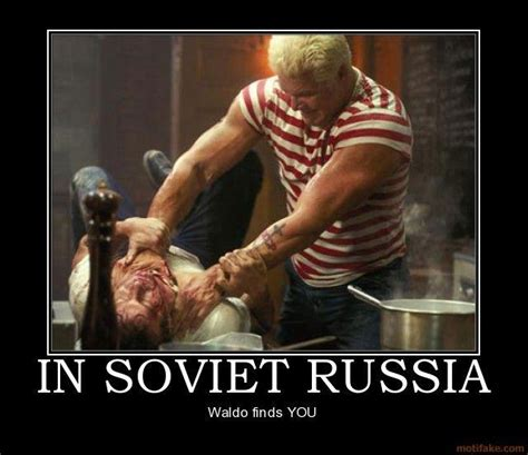 Russia Meme - waldo finds you in soviet russia know your meme