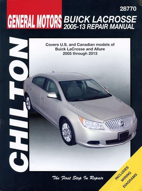 automotive service manuals 2005 buick rendezvous regenerative braking buick lacrosse repair manual 2005 2013 chilton 28770