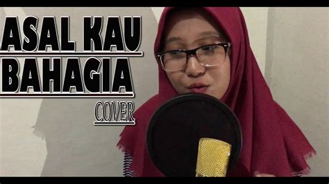 asal kau bahagia armada cover ft risky  youtube