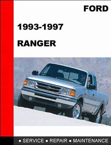 Ford Ranger 1993 To 1997 Factory Workshop Service Repair