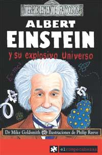 Albert Einstein Resumen by Lupa Cuento Colecciones Colecci 243 N Quot Terriblemente Famosos Quot