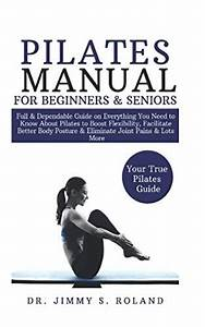 Read Online Pilates Manual For Beginners  U0026 Seniors  Full