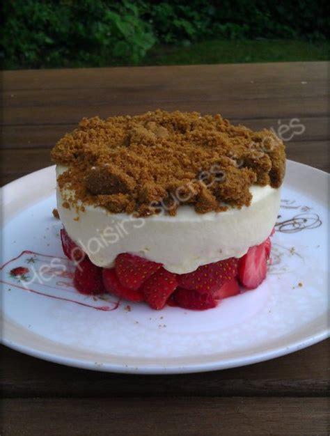 dessert fraise mascarpone speculoos cr 232 me mousseuse de mascarpone sur lit de fraises et croquant de sp 233 culoos recettes de desserts