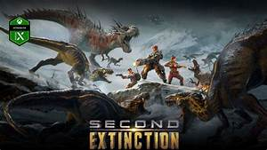 Second, Extinction, Gets, Gameplay, Reveal