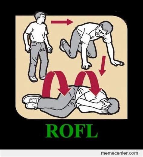 Rofl Meme - how to rofl by ben meme center