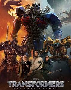 Transformers Le Dernier Chevalier : here 39 s an unfortunate new poster for 39 transformers the last knight 39 in all of its ugliness ~ Medecine-chirurgie-esthetiques.com Avis de Voitures