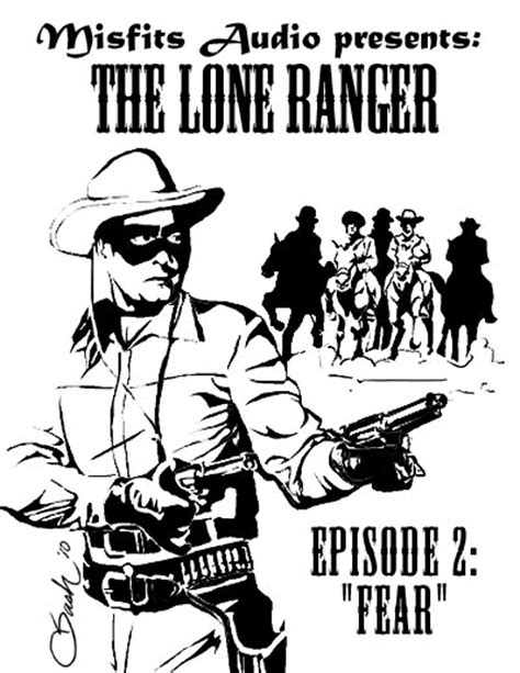 lone ranger 2 the lone ranger 2 fear 171 misfitsaudio productions