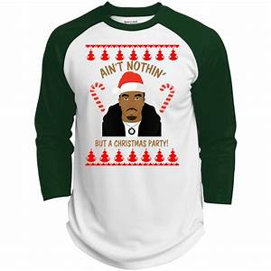 Sport Tek Pullover Size Chart Puff Daddy Ain 39 T Nothin But A Christmas Party Sweater