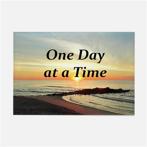 One-day at a Time Magnet