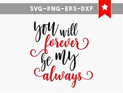 Quotes Clipart Svg Forever Always Valentines Cricut
